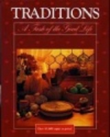 Traditions: A Taste of the Good Life